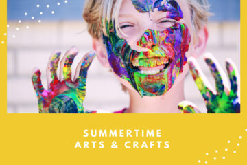 Summertime arts and crafts