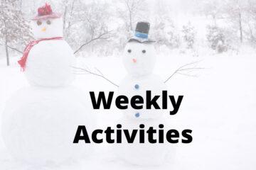 Winter Weekly Activities